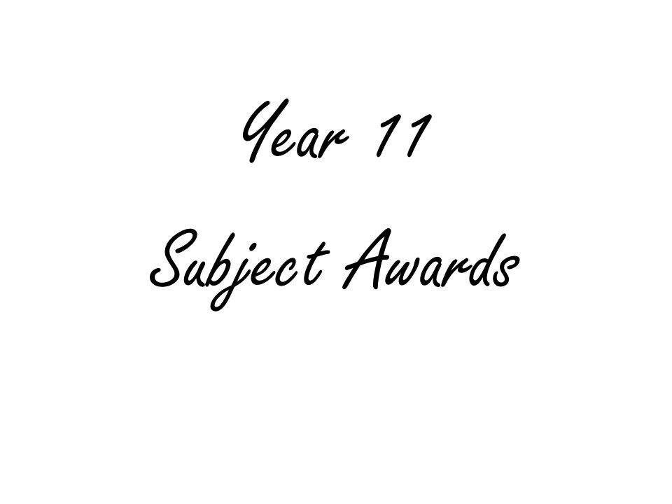 Year 11 Subject Awards