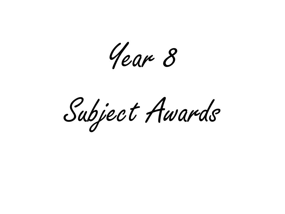 Year 8 Subject Awards
