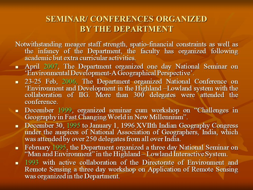 SEMINAR/ CONFERENCES ORGANIZED BY THE DEPARTMENT