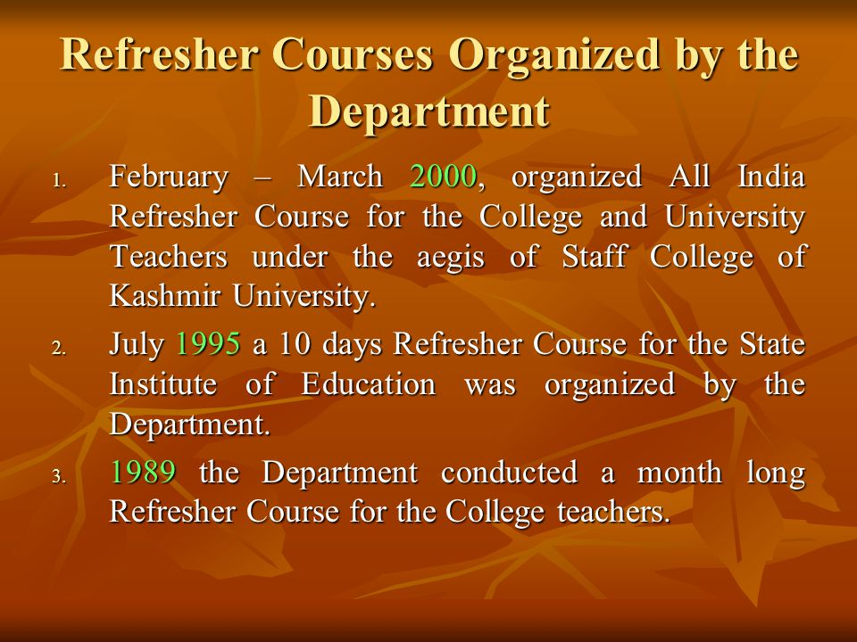 Refresher Courses Organized by the Department