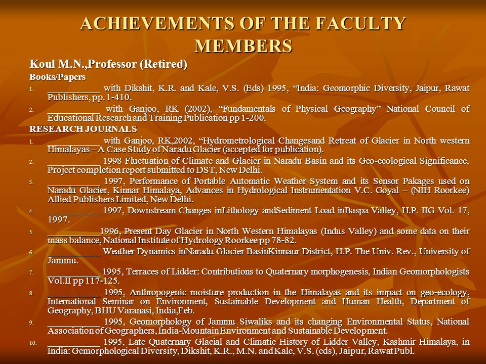 ACHIEVEMENTS OF THE FACULTY MEMBERS