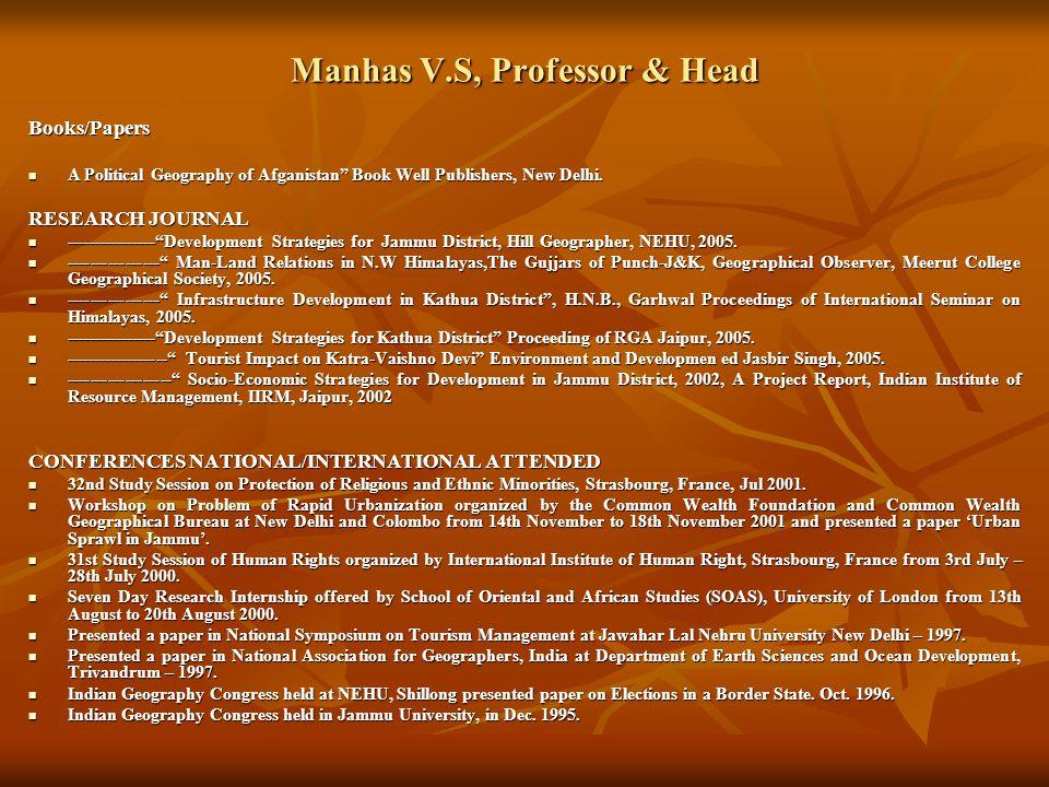 Manhas V.S, Professor & Head