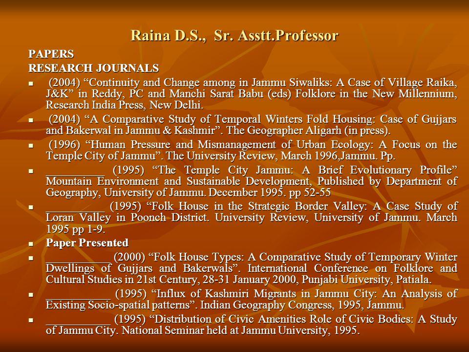 Raina D.S., Sr. Asstt.Professor