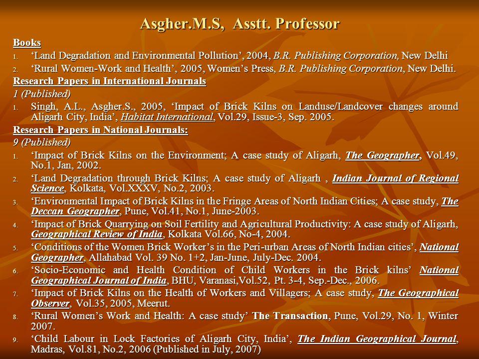 Asgher.M.S, Asstt. Professor