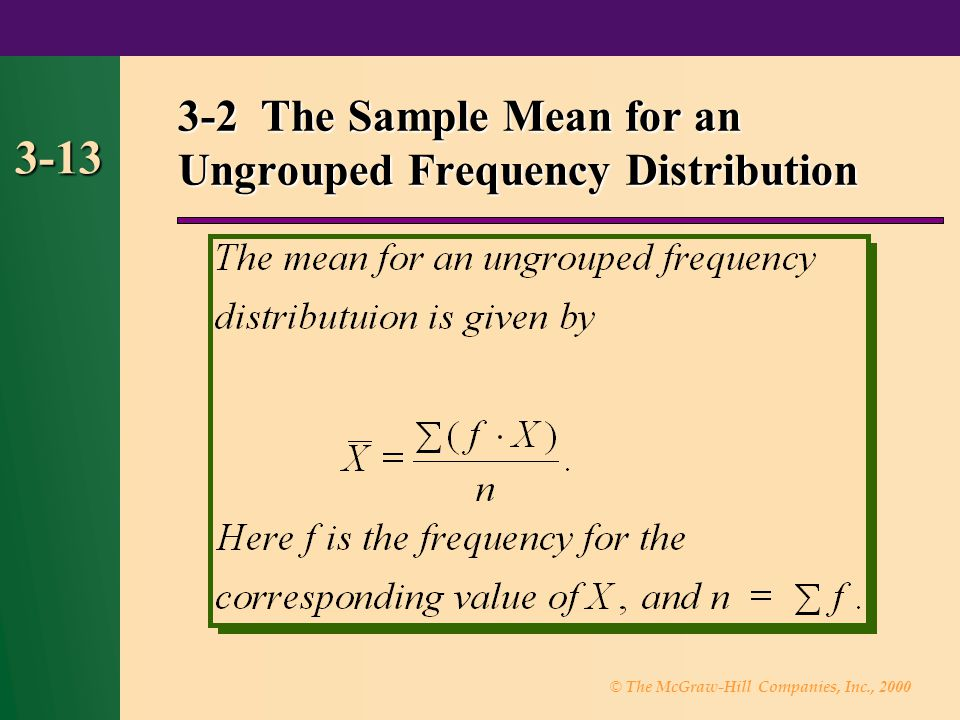 3-2 The Sample Mean for an Ungrouped Frequency Distribution