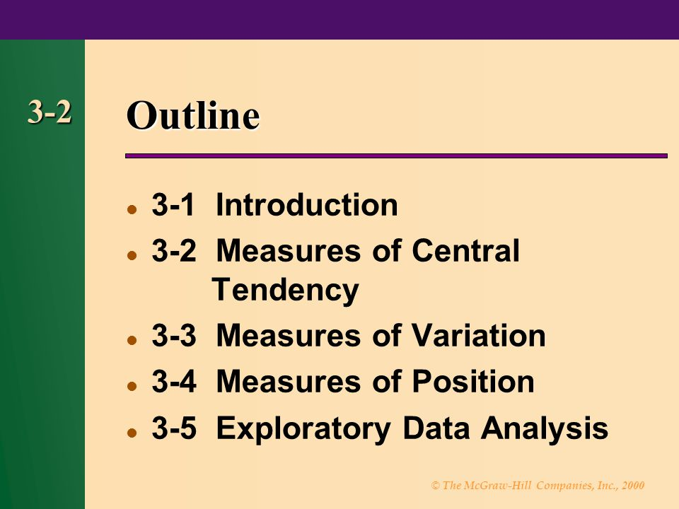 Outline 3-2 3-1 Introduction 3-2 Measures of Central Tendency