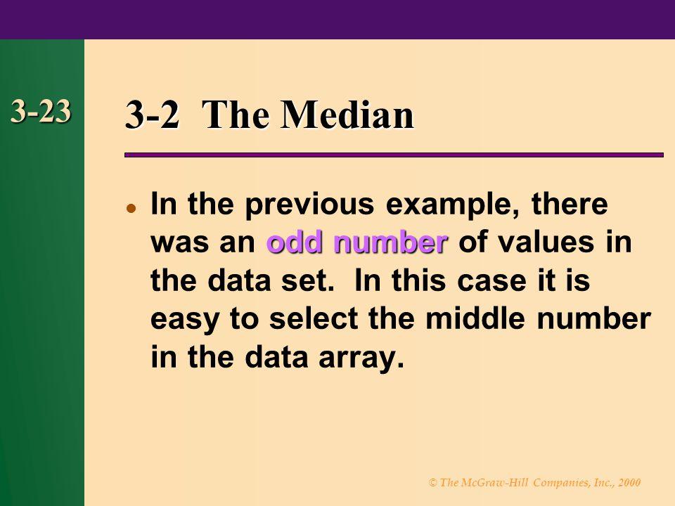 3-2 The Median 3-23.