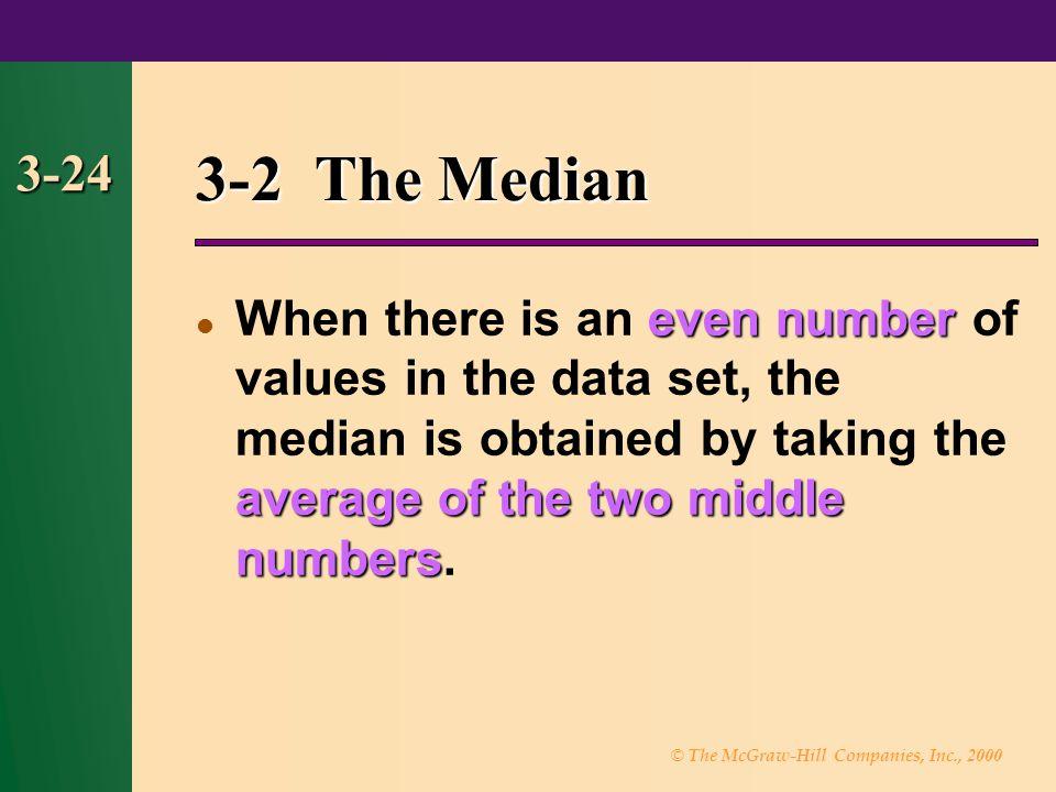 3-2 The Median 3-24.