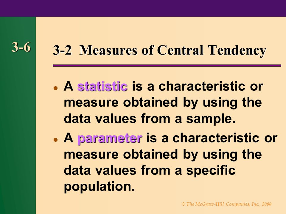 3-2 Measures of Central Tendency