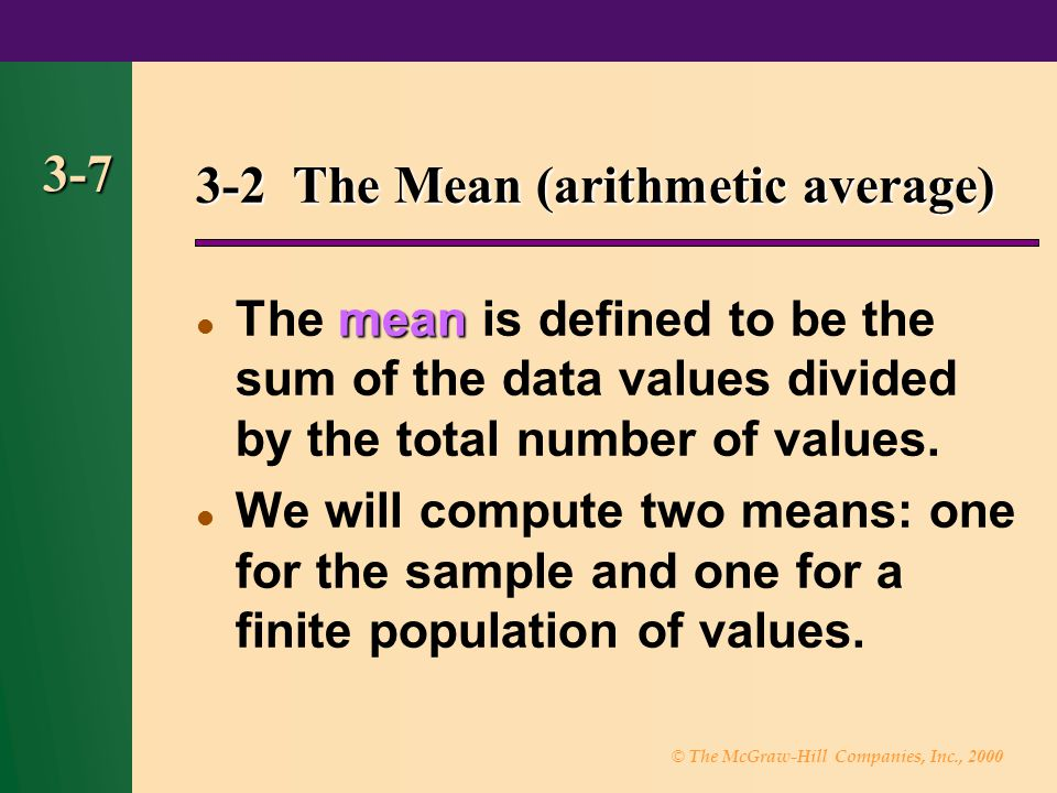 3-2 The Mean (arithmetic average)