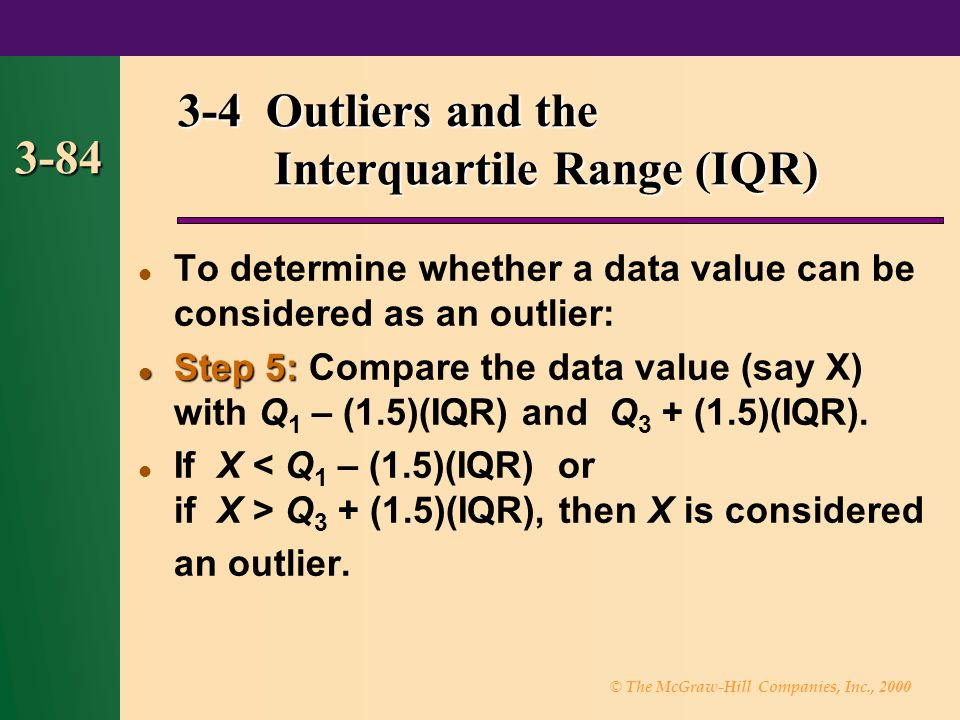 3-4 Outliers and the Interquartile Range (IQR)