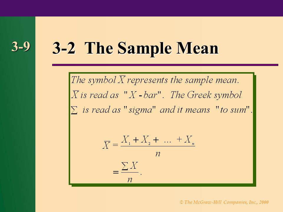 3-2 The Sample Mean 3-9 9
