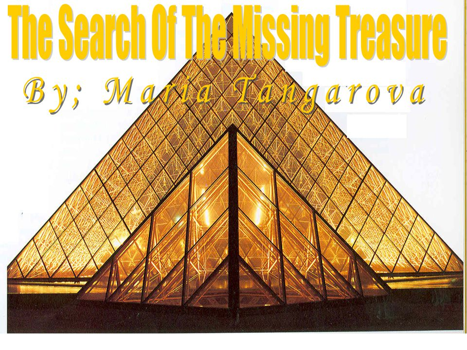The Search Of The Missing Treasure