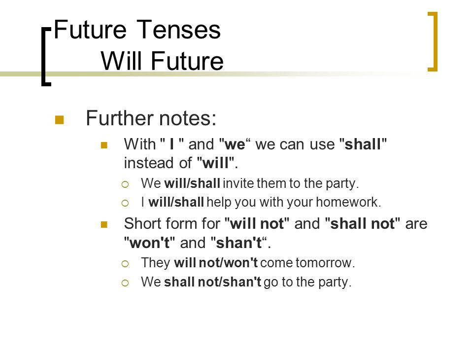 Future Tenses Will Future