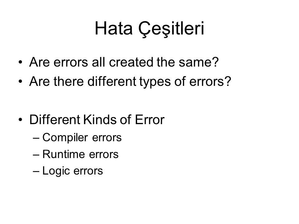 Hata Çeşitleri Are errors all created the same