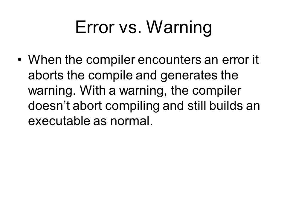 Error vs. Warning
