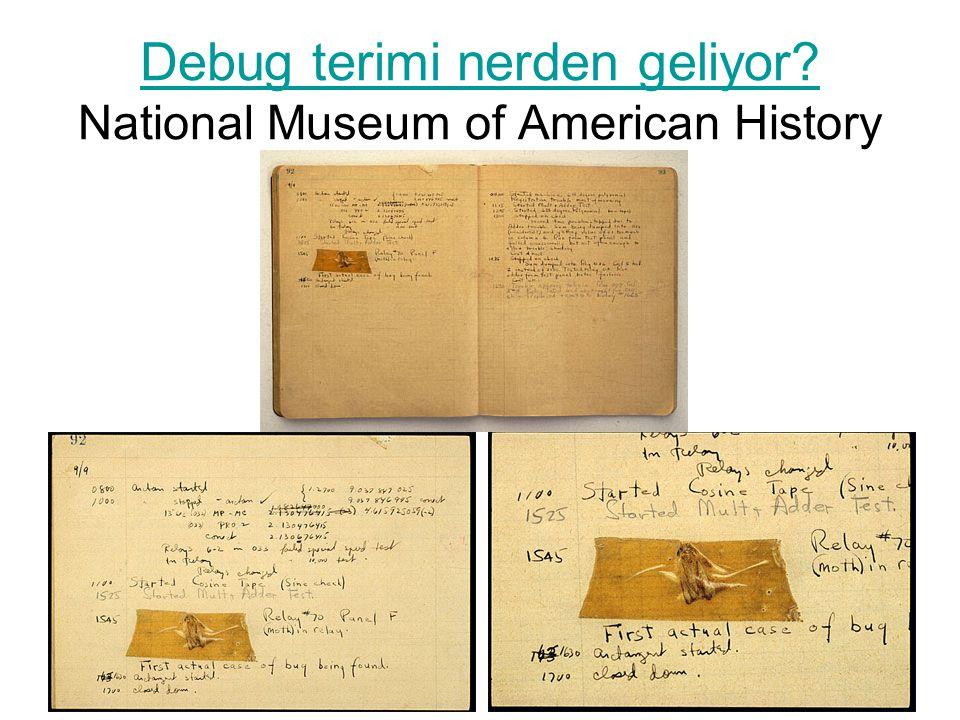 Debug terimi nerden geliyor National Museum of American History
