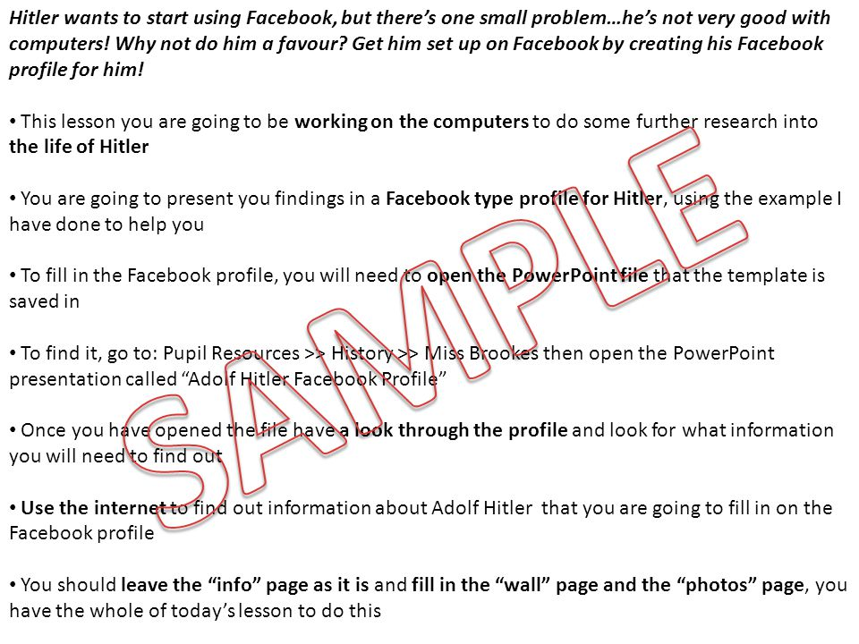 Hitler wants to start using Facebook, but there's one small problem…he's not very good with computers! Why not do him a favour Get him set up on Facebook by creating his Facebook profile for him!