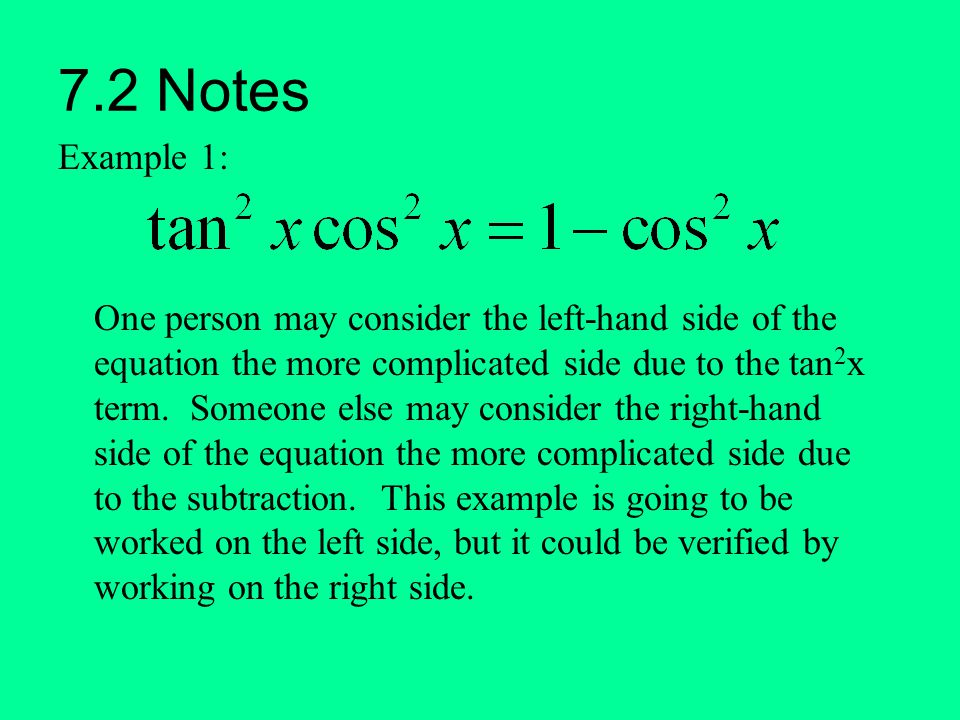 7.2 Notes Example 1: