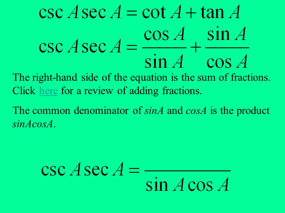 The right-hand side of the equation is the sum of fractions