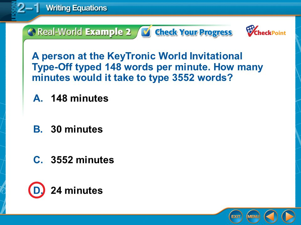 A person at the KeyTronic World Invitational Type-Off typed 148 words per minute. How many minutes would it take to type 3552 words