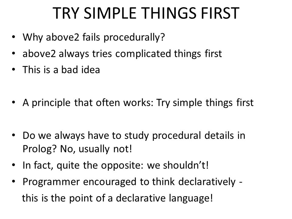 TRY SIMPLE THINGS FIRST