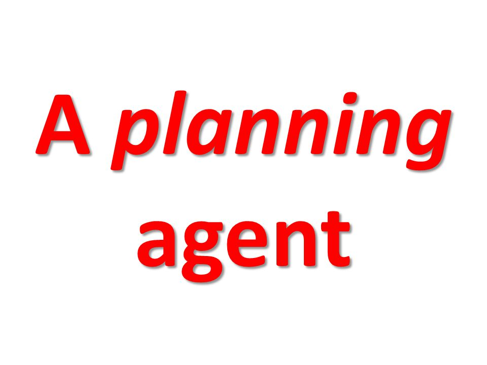 A planning agent