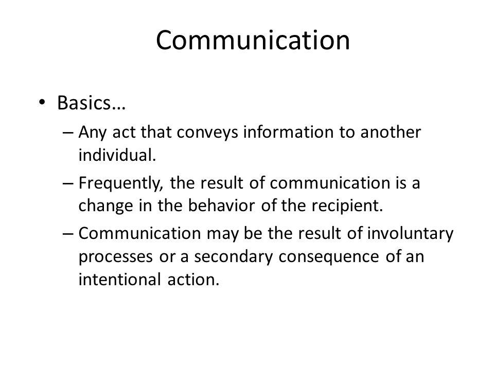 Communication Basics…