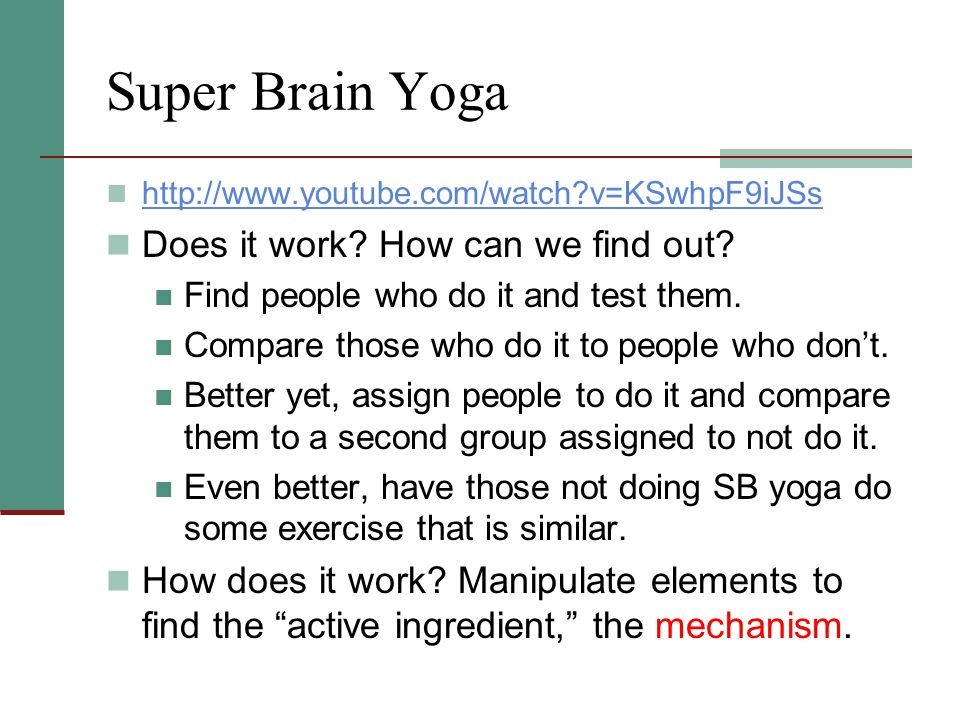 Super Brain Yoga Does it work How can we find out