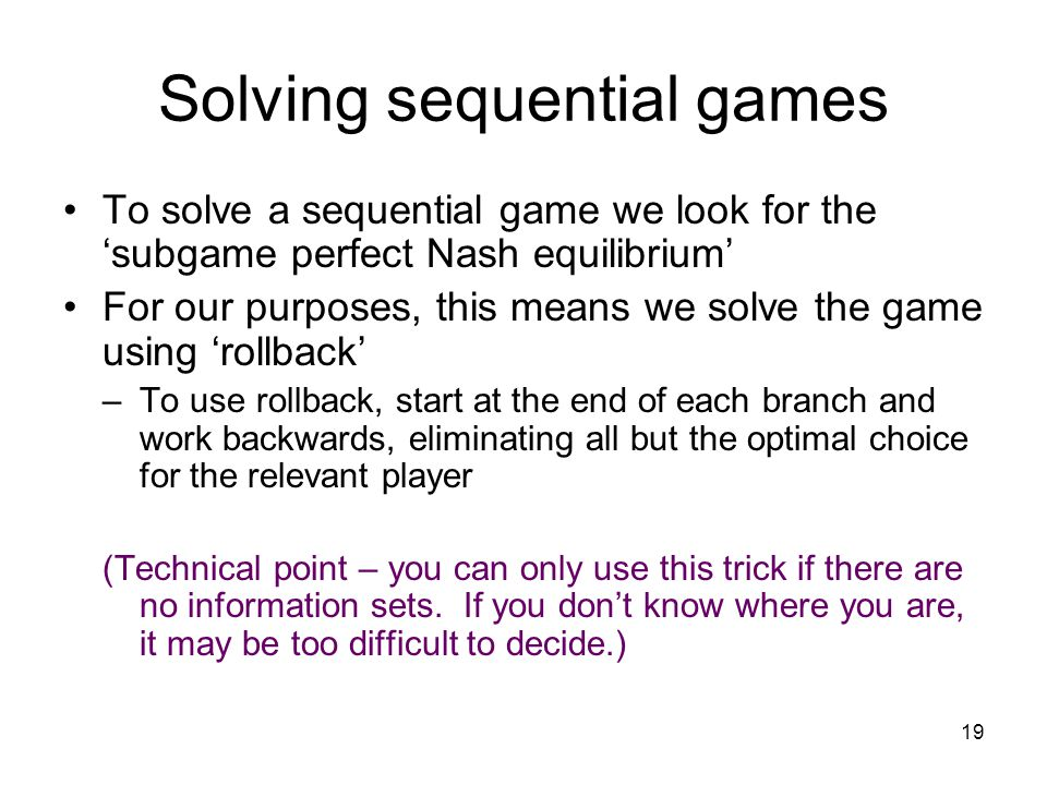 Solving sequential games