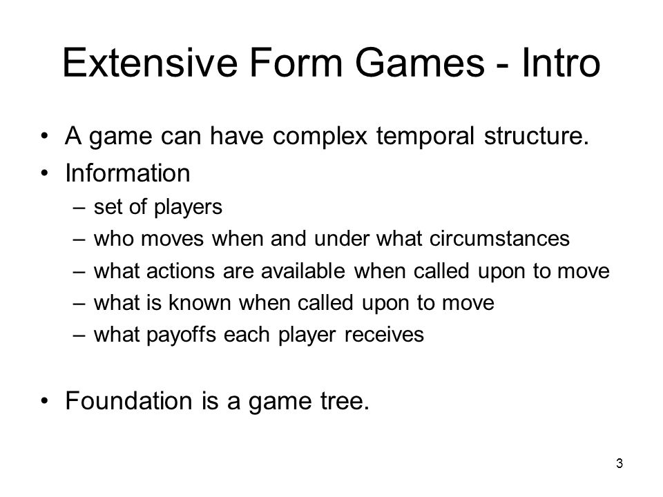 Extensive Form Games - Intro