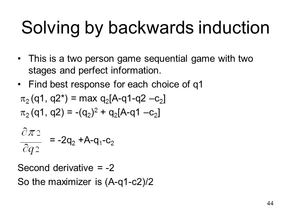 Solving by backwards induction