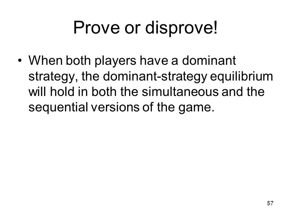 Prove or disprove!
