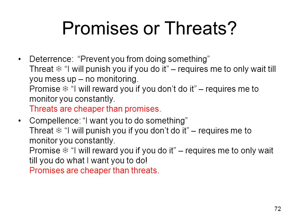 Promises or Threats