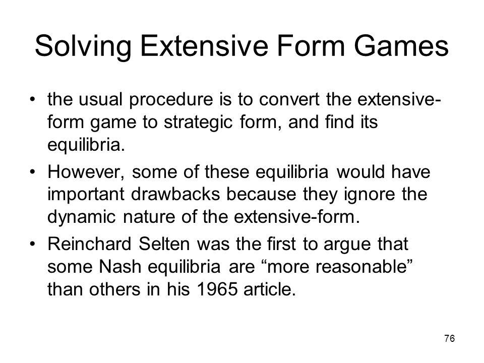 Solving Extensive Form Games
