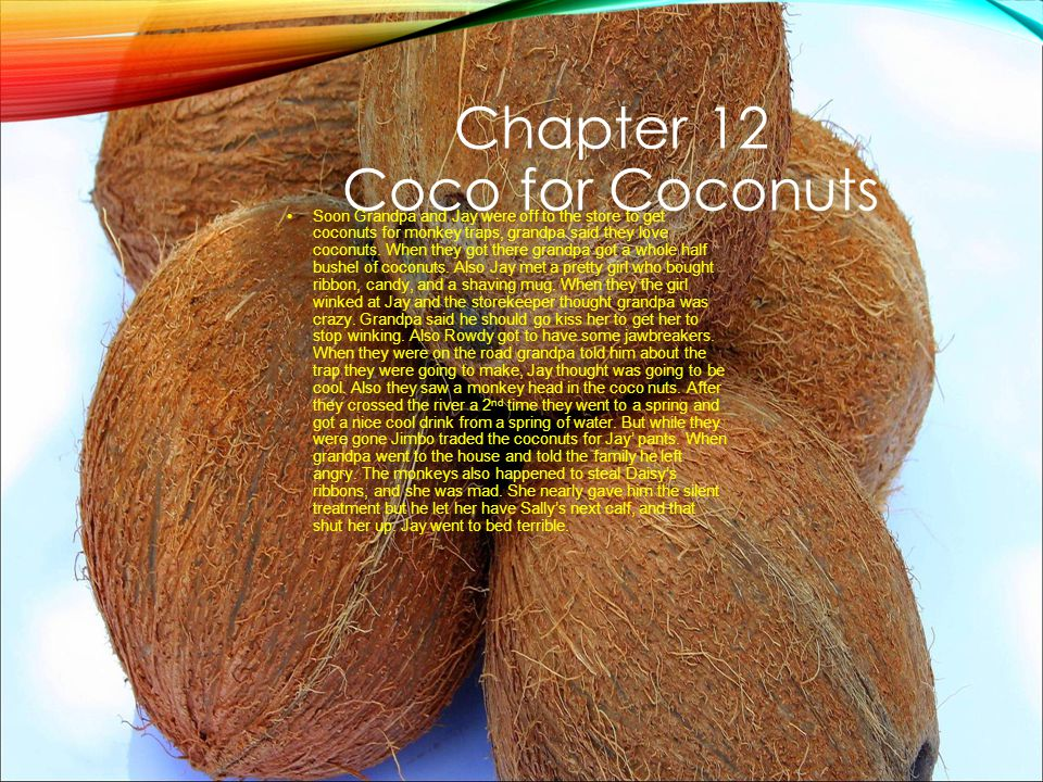 Chapter 12 Coco for Coconuts