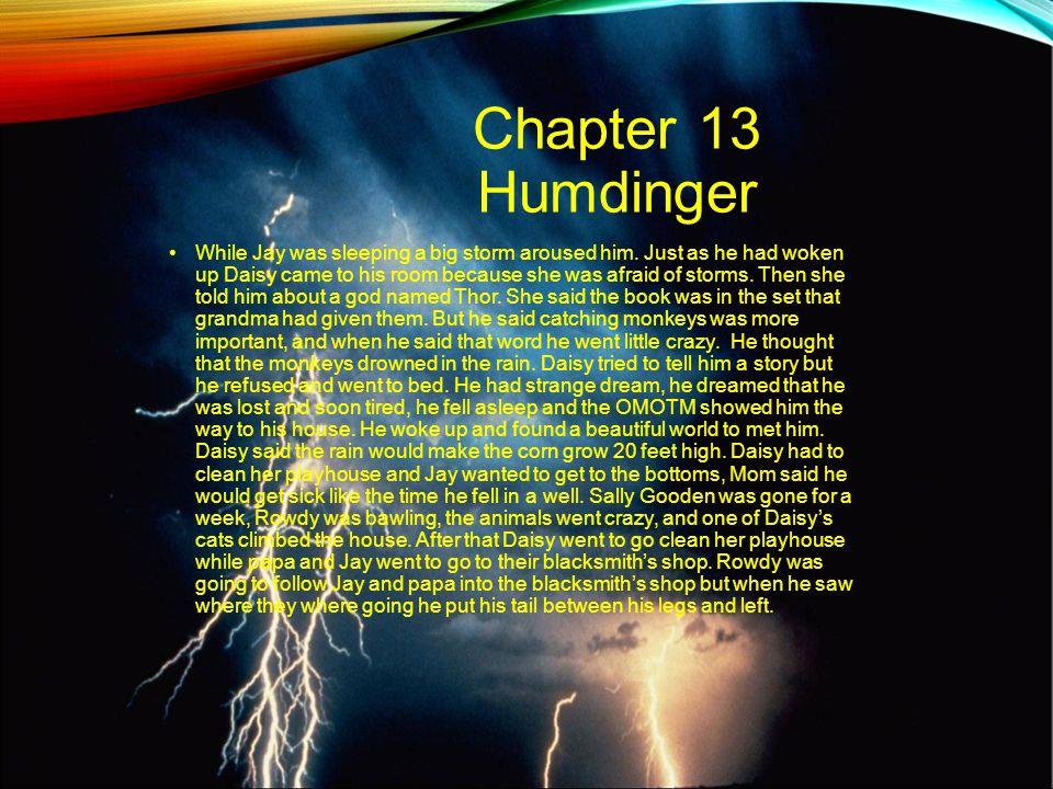 Chapter 13 Humdinger