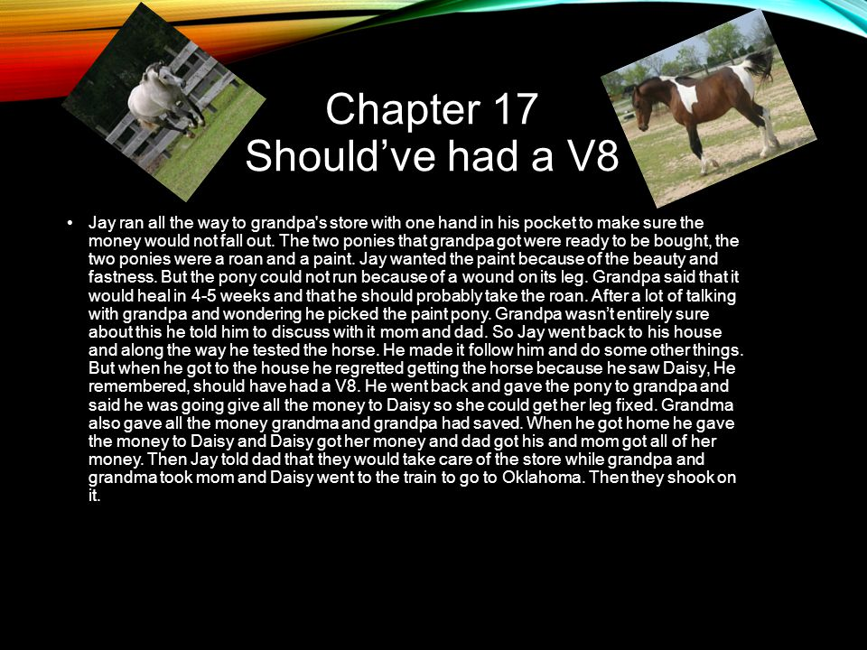 Chapter 17 Should've had a V8