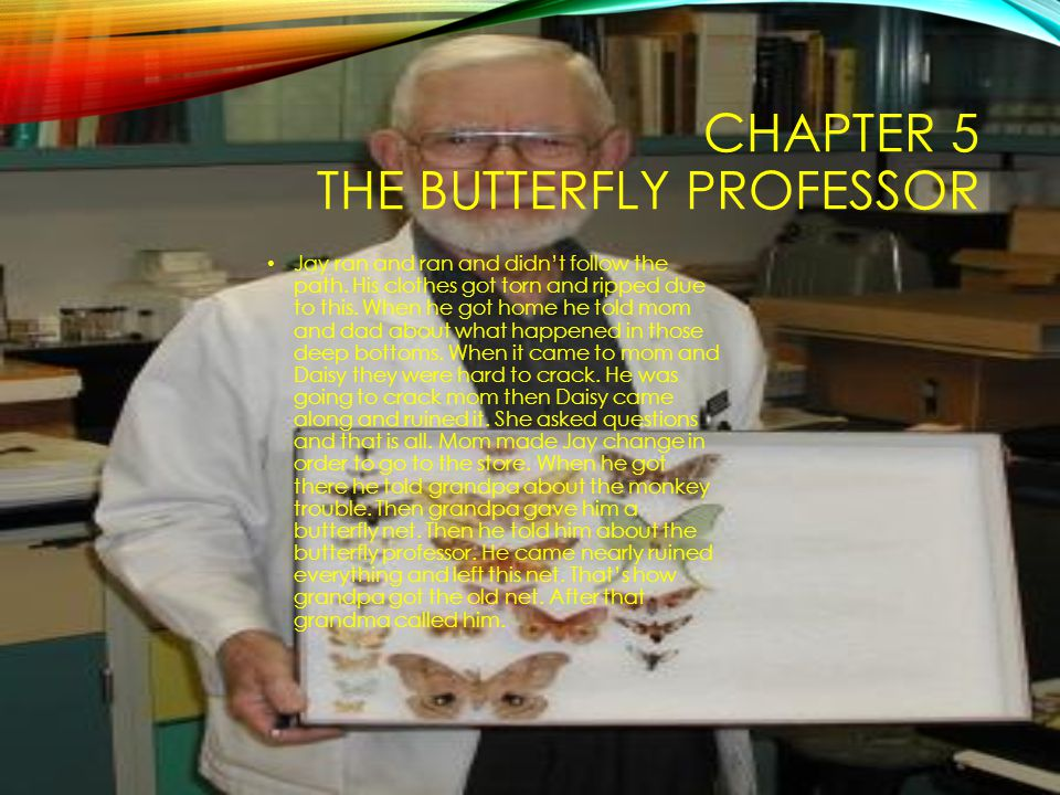 Chapter 5 The Butterfly Professor