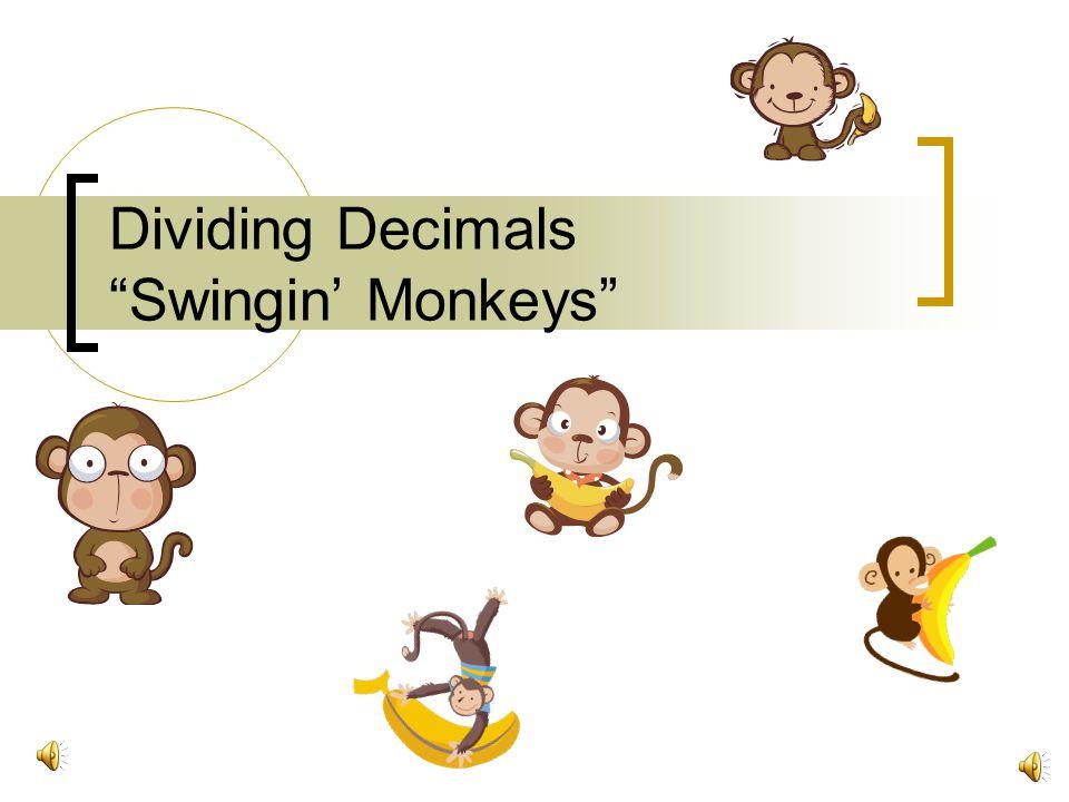 Dividing Decimals Swingin' Monkeys