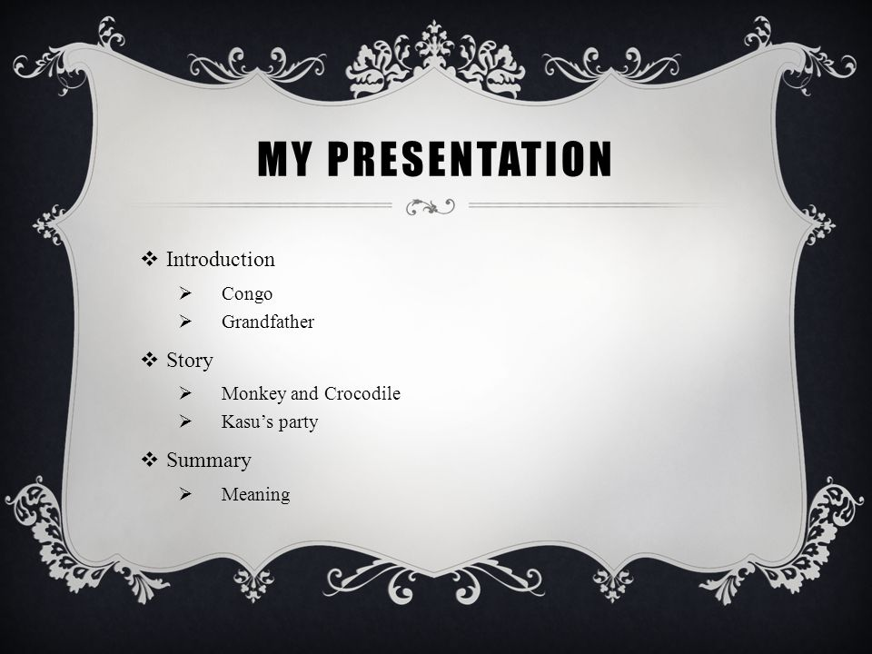 My presentation Introduction Story Summary Congo Grandfather
