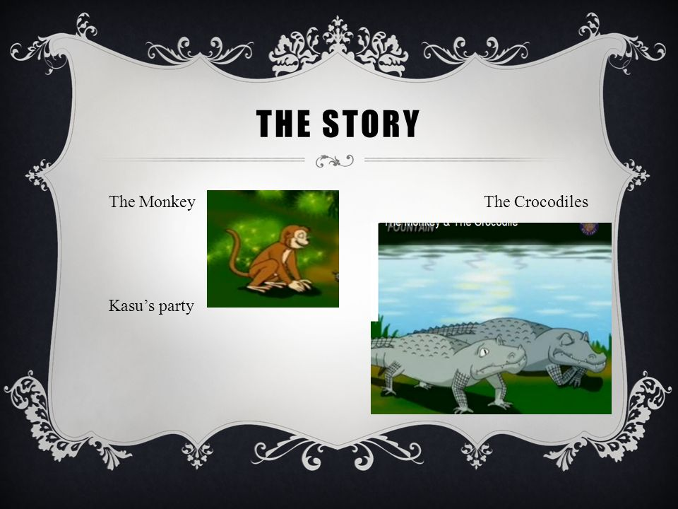 The story The Monkey The Crocodiles.