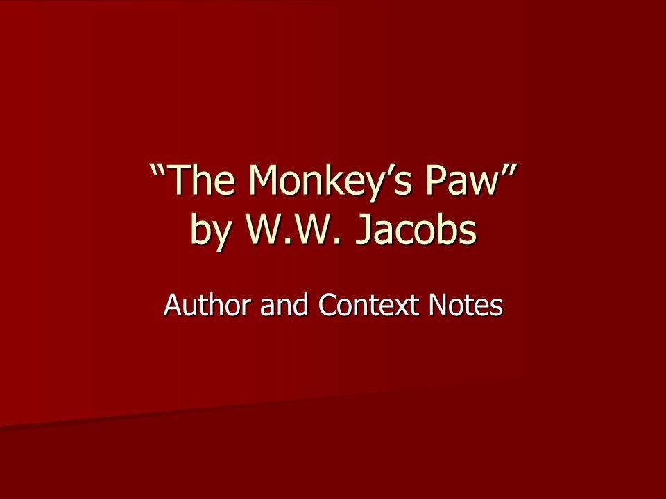 The Monkey's Paw by W.W. Jacobs