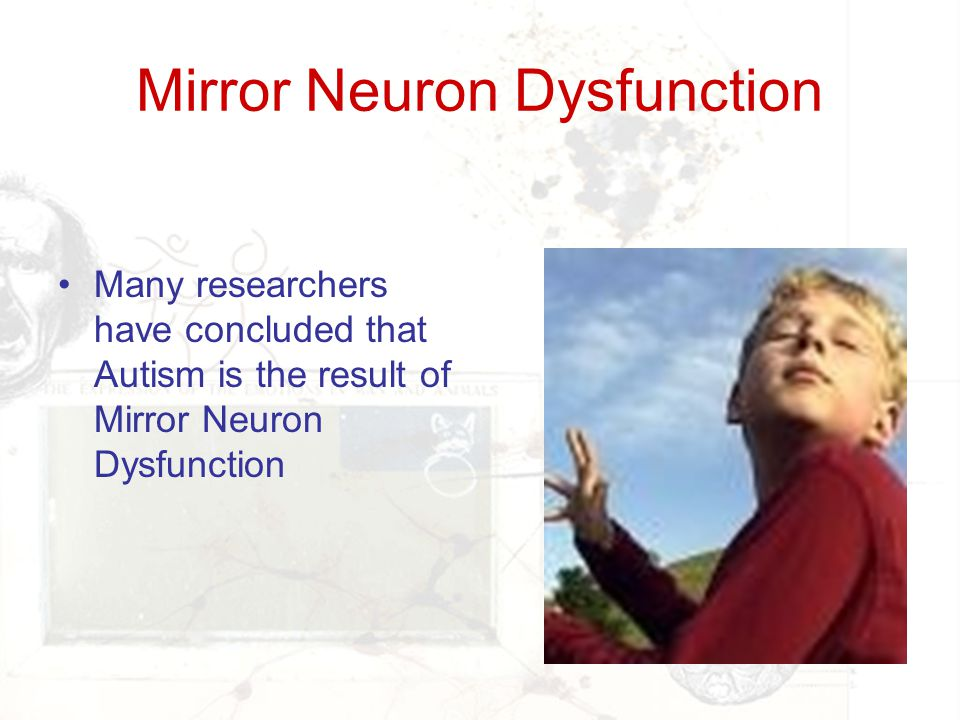 Mirror Neuron Dysfunction