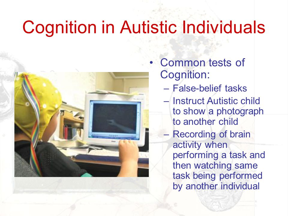 Cognition in Autistic Individuals