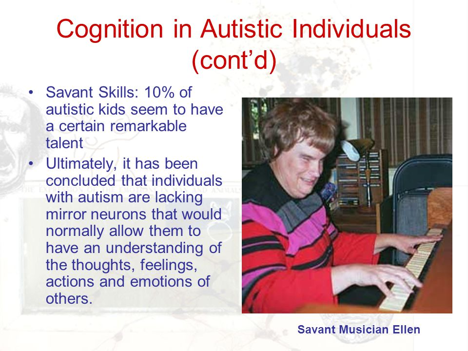 Cognition in Autistic Individuals (cont'd)