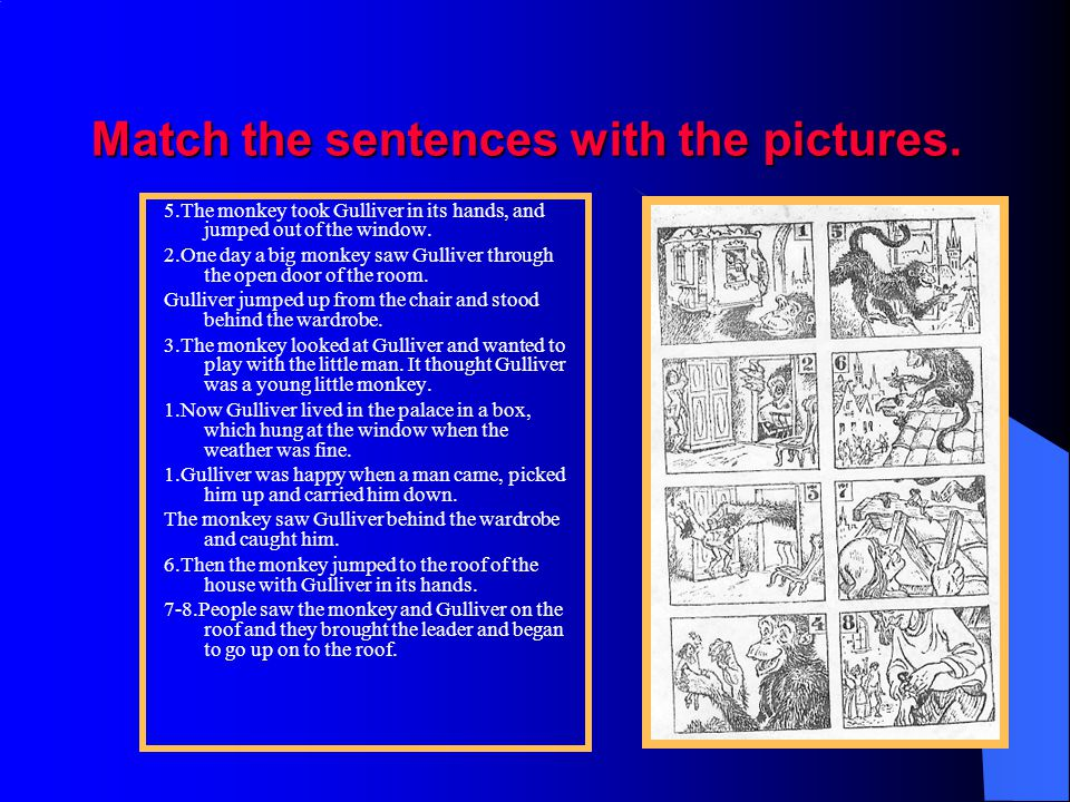 Match the sentences with the pictures.