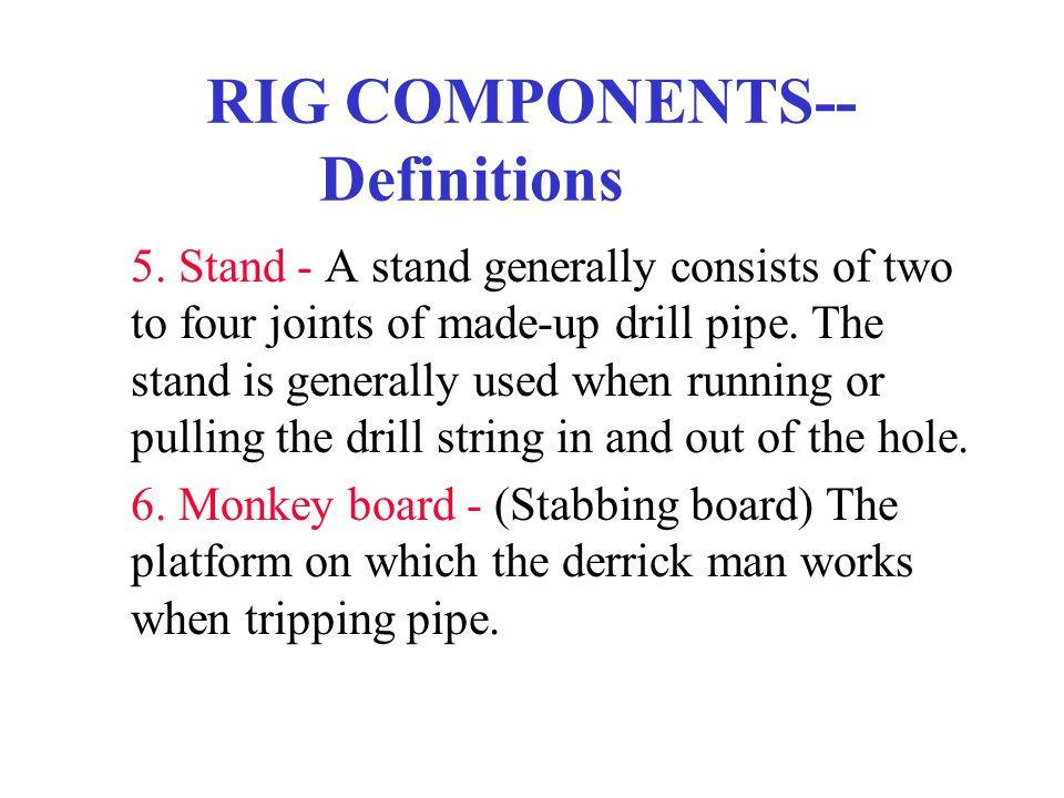 RIG COMPONENTS--Definitions
