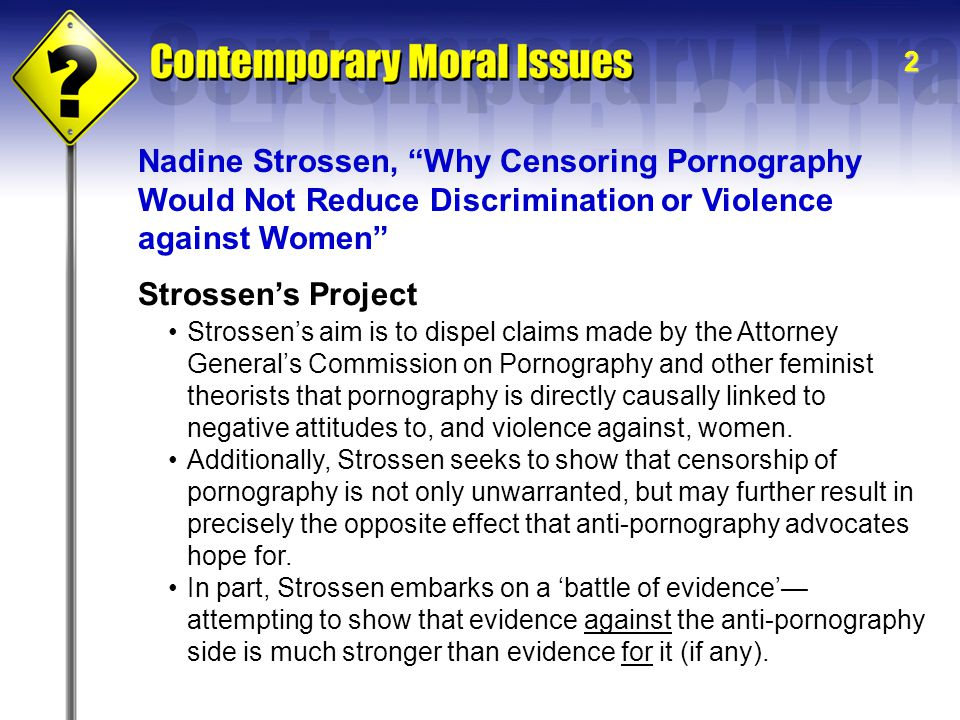 Nadine Strossen, Why Censoring Pornography Would Not Reduce Discrimination or Violence against Women