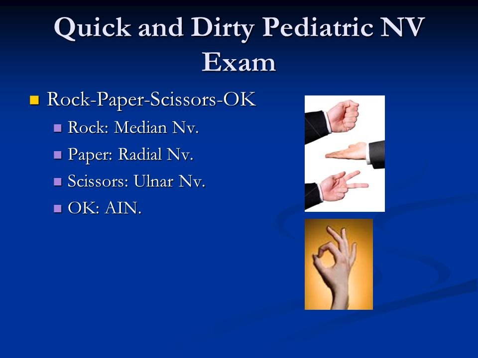 Quick and Dirty Pediatric NV Exam